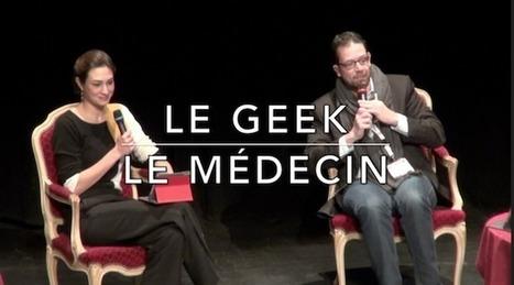 La fable du Geek et du Médecin, Festival de la Communication Santé   BEST OF PHARMAGEEK   Scoop.it