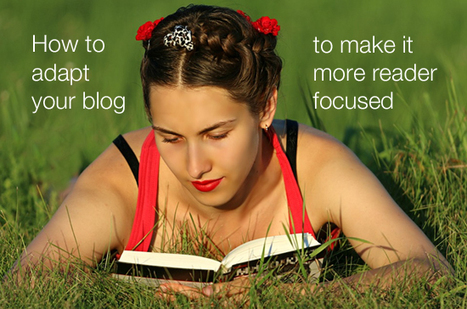 Is Your Blog Reader Focused? | Litteris | Scoop.it