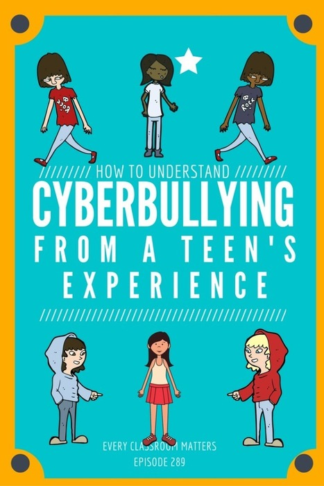 How to Understand Cyberbullying: From a Teen's Experience | Durff | Scoop.it