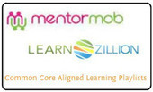327 Common Core Aligned Playlists from MentorMob & LearnZillion | 21st Century Research and Information Fluency | Scoop.it