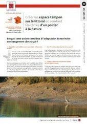 Création d'un espace tampon sur le littoral en rendant les terres d'un polder... – ADEME | Biodiversité | Scoop.it
