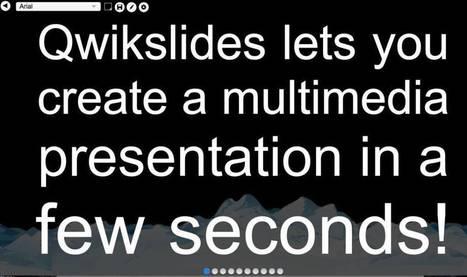 Qwickslides. Un outil ultra simple pour créer des slides – Les Outils Tice | Les outils du Web 2.0 | Scoop.it