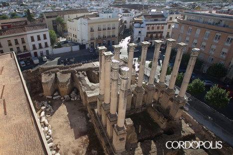 En seis meses podrá usted pasear entre las columnas del Templo Romano | CORDÓPOLIS, el Diario Digital de Córdoba | Arqueología romana en Hispania | Scoop.it