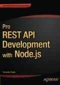 Pro REST API Development with Node.js - PDF Free Download - Fox eBook | IT Books Free Share | Scoop.it