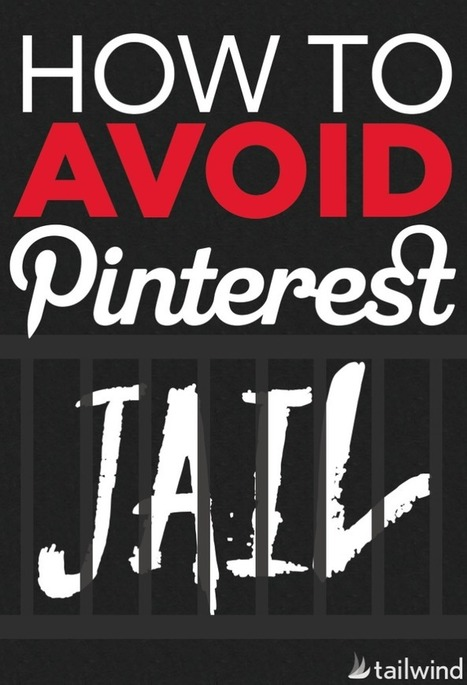 How to Avoid Pinterest Jail | Social Media 101 | Artdictive Habits : Sustainable Lifestyle | Scoop.it
