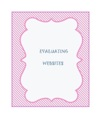 Evaluating Websites | COOL WEB  TOOLS FOR ESL, EFL, ELL & MFL LEARNERS | Scoop.it