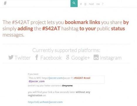 s42at – Una forma de guardar nuestros enlaces favoritos usando hashtags en las redes sociales | Innovación docente universidad | Scoop.it