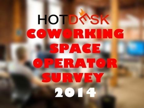 Coworking Space Operator Survey 2014 | HotDesk.com.au | Entrepreneurship | Scoop.it