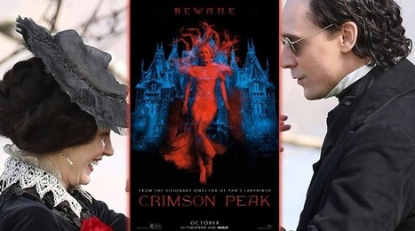 CRIMSON PEAK Poster And Trailer Review - AMC Movie News - Big Box Office Review | Nothing But News | Scoop.it
