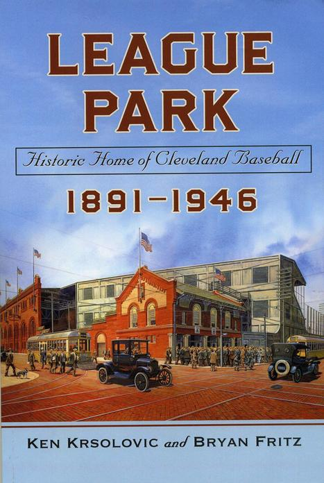 Guy Cipriano: Local authors put League Park's history into perspective (with ... - News-Herald.com | Publishing | Scoop.it