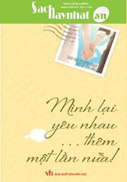 Mình lại yêu nhau… thêm một lần nữa! (tặng kèm CD) là một cuốn sách hay tại sachhaynhat.vn | sachhaynhat.vn | Scoop.it