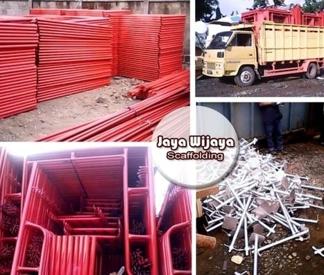 Produksi dan Jual Scaffolding Berkualiatas- Jaya Wijaya Scaffolding | Scaffolding | Scoop.it