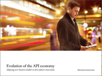 IBM Evolution of the API economy | Cloud News of the day | Scoop.it