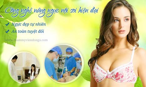 Nâng ngực nội soi an toàn đẹp tự nhiên - TMV Đông Á | Sức khỏe - Làm đẹp | Scoop.it
