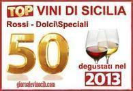 Top 50 Vini Di Sicilia Del 2013 Parte Seconda : Rossi E Dolci Speciali | Vinitours | Scoop.it
