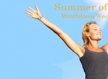 Summer of Love Mindfulness Weekends | Mindful | Scoop.it