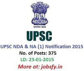 UPSC NDA & NA (1) Notification 2015 | Apply Online for 375 Defence & Naval Academy Posts @ upsconline.nic.in | Latest Job Alerts | Scoop.it