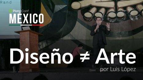 Diseño y futurismo | Luis López @lulomx en PlatziConf México 2015 - YouTube | TIKIS | Scoop.it