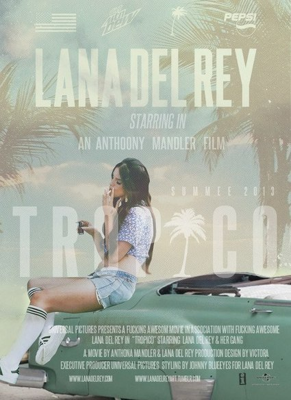 "Lana Del Rey: "" Tropico"" Poster 
