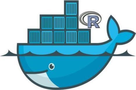 #Rstats meets #Docker | Data is big | Scoop.it