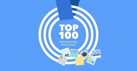 The #PreziTop100 Online Resources Every Presenter Should See | Create, Innovate & Evaluate in Higher Education | Scoop.it
