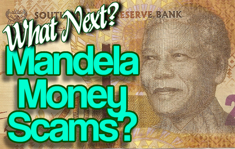 Money Scams Online - Nelson Mandela Scams Likely!   Nelson Mandela Scams?   Scoop.it