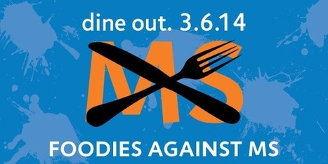 National MS Society: Foodies Unite to End MS | Thursday, March 6, 2014 | MS Awareness Week | Get Your Geek On | Scoop.it
