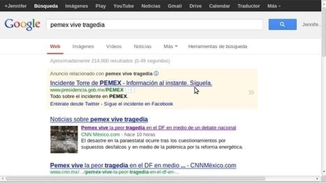 Pemex compra un anuncio en Google para informar sobre la explosión | telepolis | Scoop.it