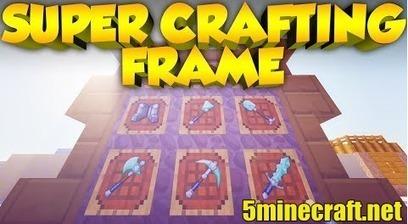 Super Crafting Frame Mod 1.7.10  | Minecraft 1.7.10/1.7.9/1.7.2 | Minecraft 1.6.4 Mods | Scoop.it