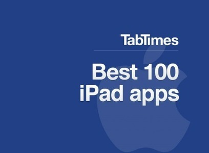 TabTimes's Best 100 iPad apps: From creativity to productivity | Educational Leadership and Extras | Scoop.it