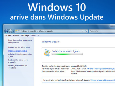 Windows 10 : la mise à jour automatique débute, comment ne pas l'installer ? | Veille & Tic | Scoop.it