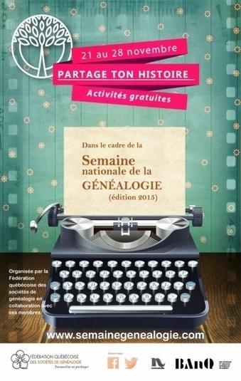 C'est la semaine nationale de généalogie... au Québec ! | Rhit Genealogie | Scoop.it