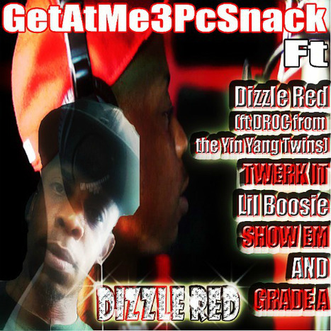GetAtMe3PcSnack ft Drizzle Red TWERK IT (also LIl Boosie) | GetAtMe | Scoop.it