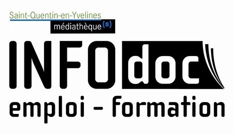 Actu de l'emploi et du monde de l'entreprise à Saint-Quentin-en-Yvelines | Actu de l'emploi et du monde de l'entreprise à Saint-Quentin-en-Yvelines et ses environs par InfodocSQY | Scoop.it