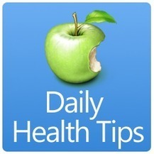 DAILY HEALTH TIPS | Online Information | Scoop.it