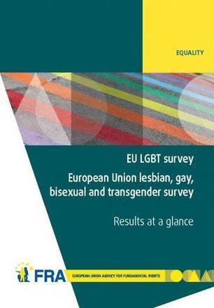 EU LGBT survey - European Union lesbian, gay, bisexual and transgender survey - Results at a glance | European Union Agency for Fundamental Rights | SIETAR-France | Scoop.it