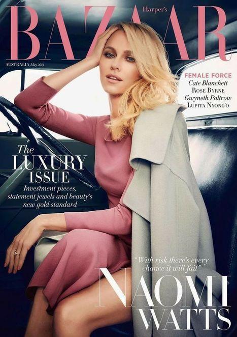 Naomi Watts Covers Harper's Bazaar Magazine - Magazines Cover Girl | Magazines Cover Girl | Scoop.it