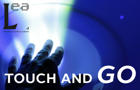 Touch and Go Volume 18 Issue 3 | Emergent Digital Practices | Scoop.it