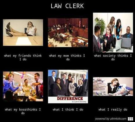 Law Clerk | What I really do | Scoop.it