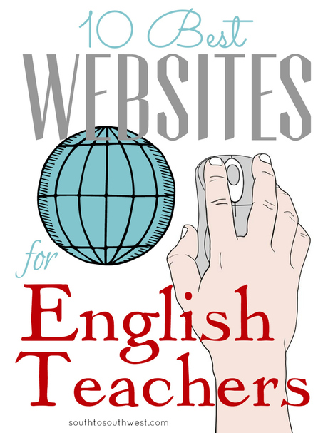 10 Best Websites for English Teachers - South to Southwest | Scriveners' Trappings | Scoop.it