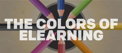 The Colors of eLearning - eLearning Brothers | Learning Innovations | Scoop.it