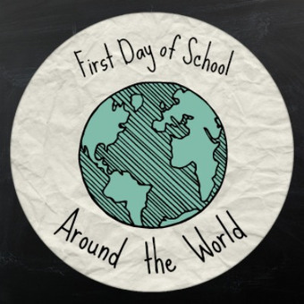 The First Day of School Around the World | MrsWunder's Blog | Scoop.it