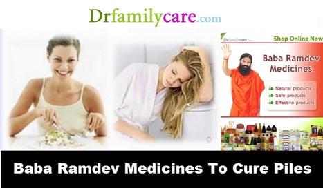 Baba Ramdev Medicines To Cure Piles | Health Tips | Scoop.it