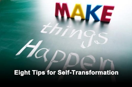 Eight Self-Transformation Tips That Can Transform Business - IT Business Edge | Business change | Scoop.it