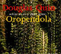 Oropendola: Music by and from Birds - Douglas Quin | DESARTSONNANTS - CRÉATION SONORE ET ENVIRONNEMENT - ENVIRONMENTAL SOUND ART - PAYSAGES ET ECOLOGIE SONORE | Scoop.it