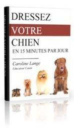 Ebook sur le dressage de chien : comment dresser son chien en 15 mn par jour | Edenzo - L'information et l'actualité des chiens et chats | Edenzo.com | Scoop.it