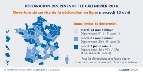 Déclaration des revenus : le calendrier de la campagne 2016 | Le portail des ministères économiques et financiers | Impôts et fiscalité | Scoop.it
