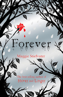 Book Review: Forever by Maggie Stiefvater. | Young Adult Book Talk | Scoop.it