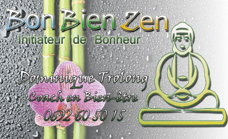que peut vous apporter Bon Bien Zen | bon bien zen | Scoop.it