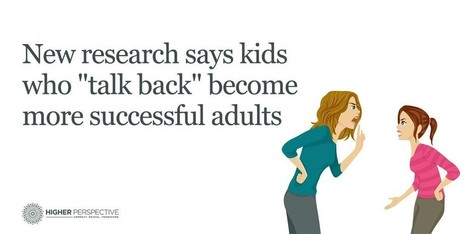 "New Research Says Kids Who ""Talk Back"" Become More Successful Adults 